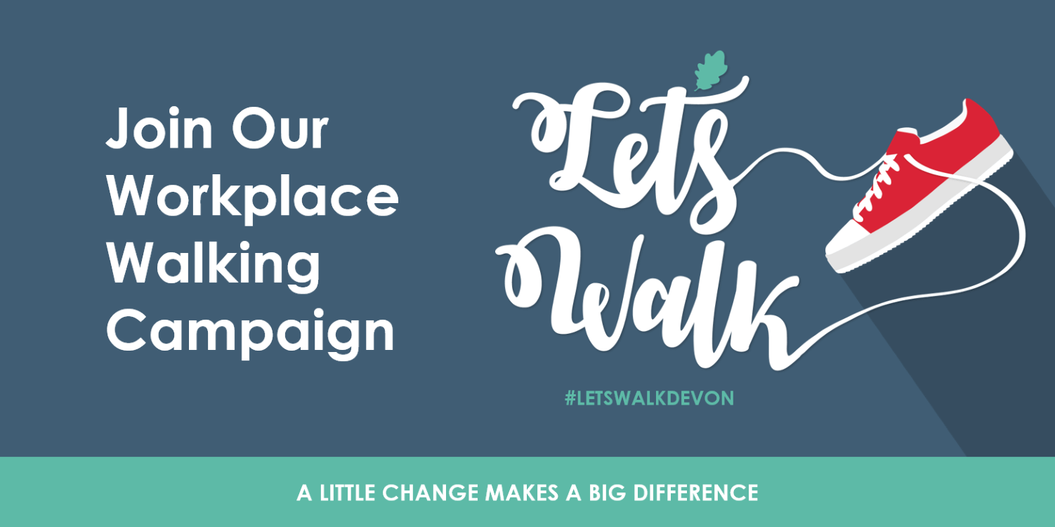 Join Our Let's Walk Workplace Walking Campaign