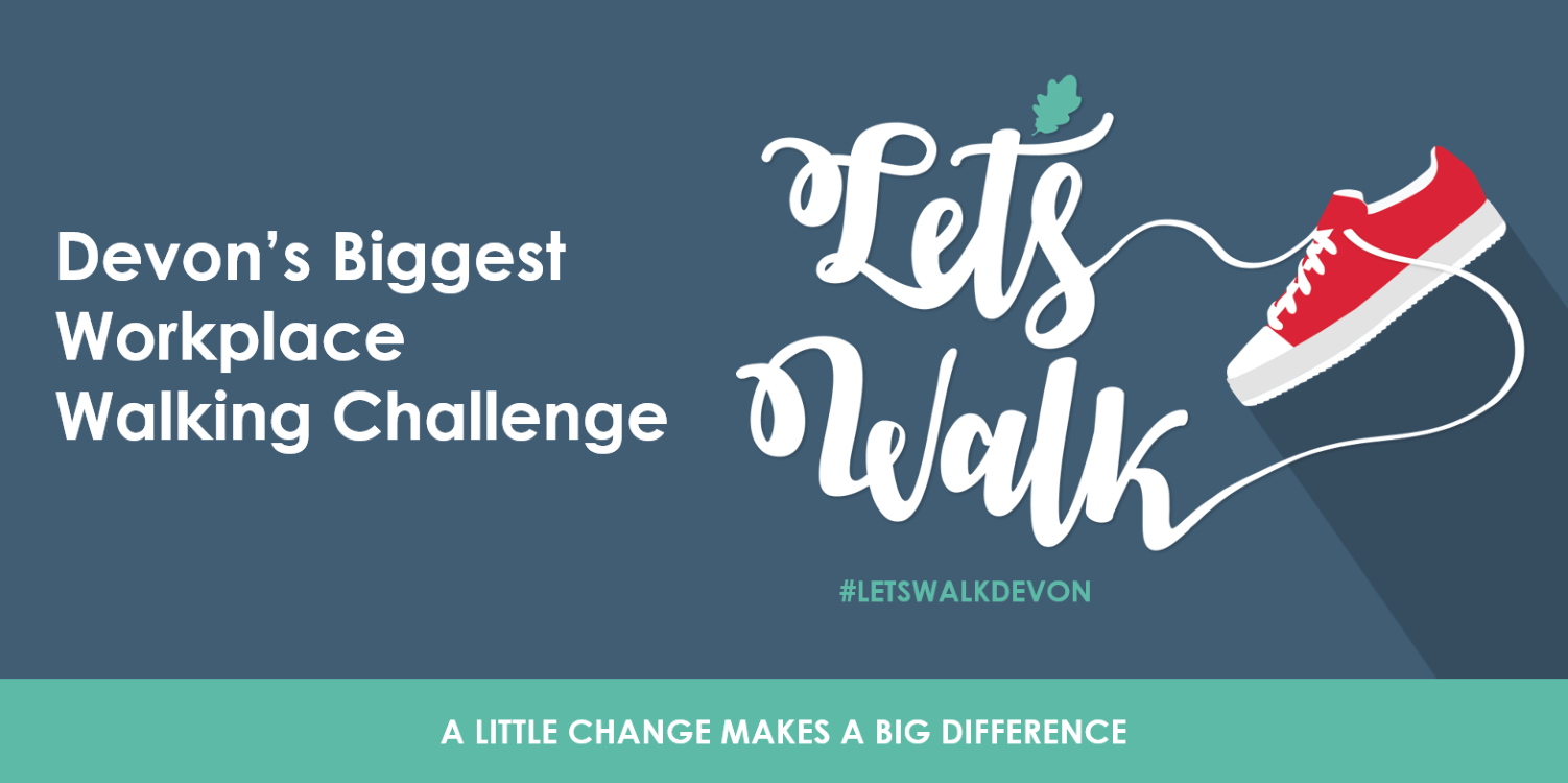 Let's Walk Devon's Biggest Workplace Walking Challenge