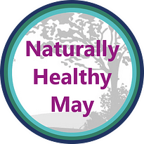 Naturally Healthy May Campaign