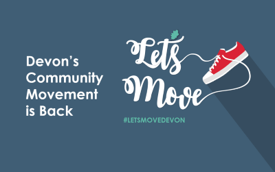 Let's Move Devon's Community Movement Campaign